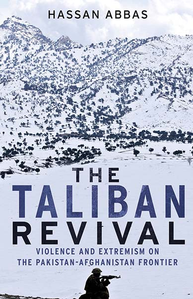 The taliban revival. Violence and extremism on the Pakistan-Afghanistan frontier