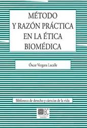 Libro: Método y razón práctica en la ética biomédica