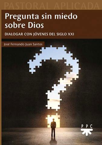 Libro: Pregunta sin miedo sobre Dios