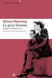 Libro. La gran fortuna - Olivia Manning