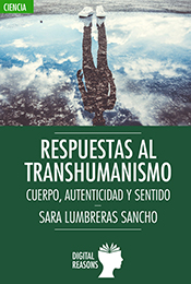 Libro. Respuestas al transhumanismo