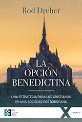 Libro: La opción benedictina