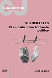 Libro: Vulnerables: El cuidado como horizonte político