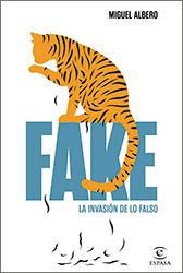 Libro: Fake. La invasión de lo falso