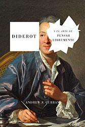 Libro: Diderot y el arte de pensar libremente