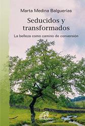 Libro: Seducidos y transformados