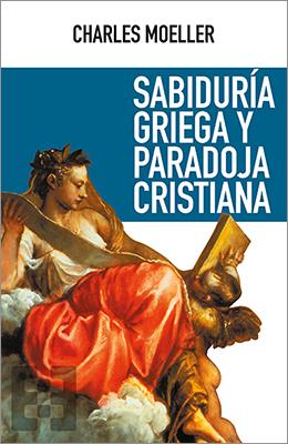 Libro: Sabiduría griega y paradoja cristiana