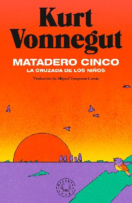 Libro: Kurt Vonnegut, Matadero cinco