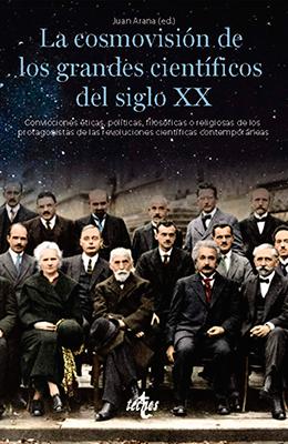 Libro:  Las cosmovisiones de los grandes científicos del siglo XX