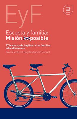 Libro: Escuela y familia: Misión imposible