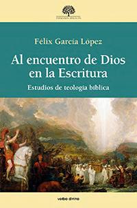 Libro: Al encuentro de Dios en la Escritura. Estudios de teología bíblica