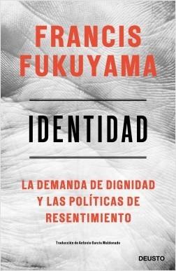 Libro -  Identidad. La demanda de dignidad y las políticas de resentimiento