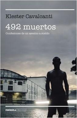 Libro -  492 muertos. Confesiones de un asesino a sueldo