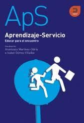 Aprendizaje-Servicio. Educar para el encuentro