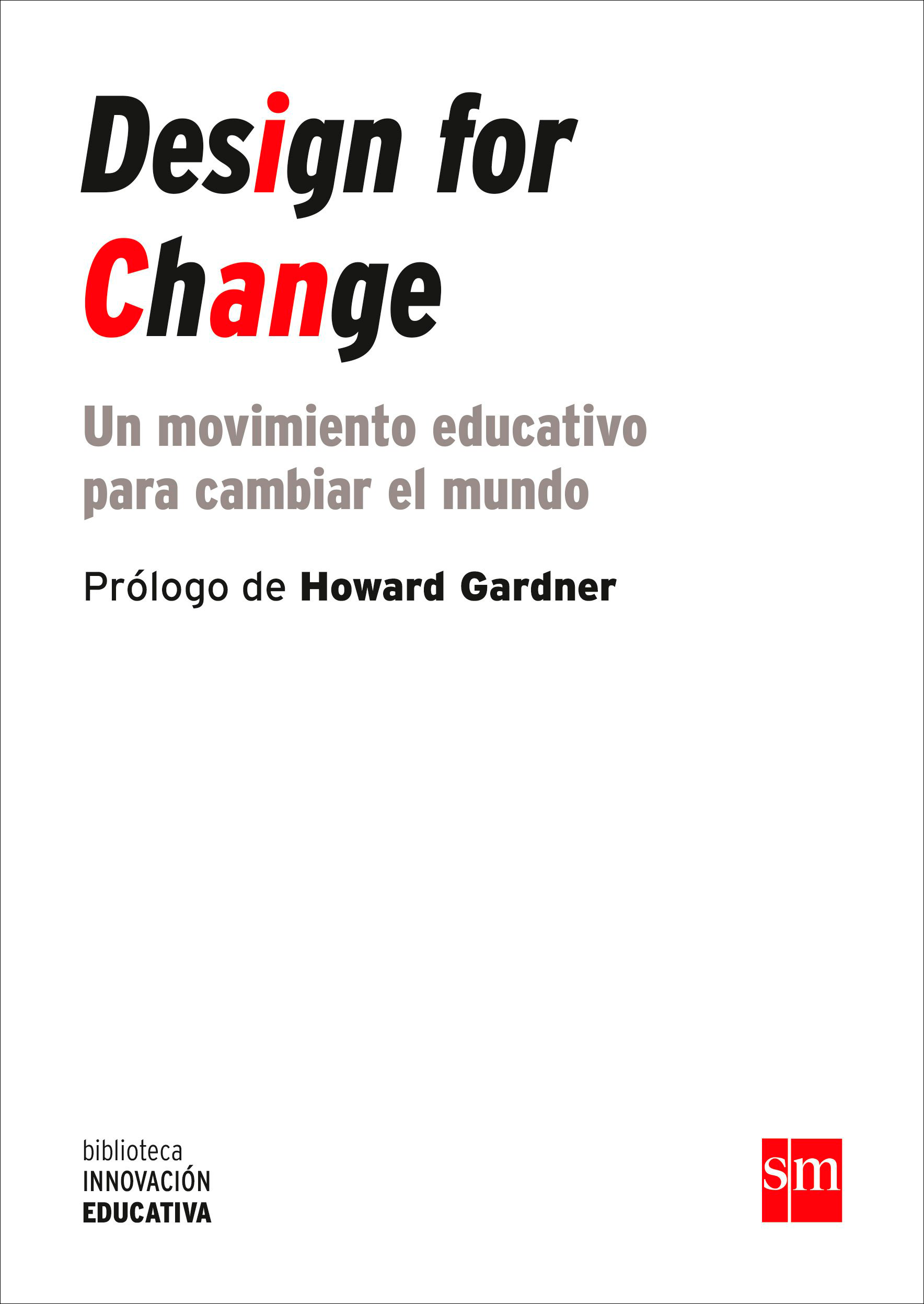 Design for Change. Un movimiento educativo para cambiar el mundo