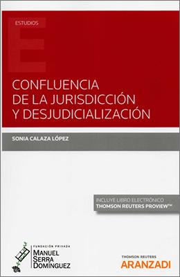 Libro: Confluencia de la jurisdicción y desjudicialización