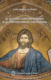 Libro. El acceso contemporáneo a la cristología de Calcedonia
