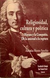 Libro. Religiosidad, cultura y política. Mayans y la Compañía