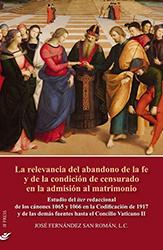 Libro: La relevancia del abandono de la fe y de la condición de censurado en la admisión al matrimonio