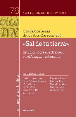 """Libro: """"Sal de tu tierra"""" Estudios sobre el extranjero en el Antiguo Testamento"""