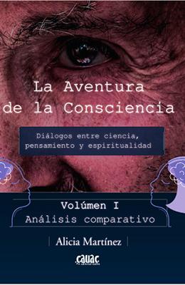 Libro: La aventura de la Consciencia. Diálogos entre ciencia, pensamiento y espiritualidad