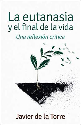 Libro: La eutanasia y el final de la vida