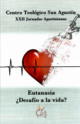 Libro: Eutanasia: ¿Desafío a la vida?