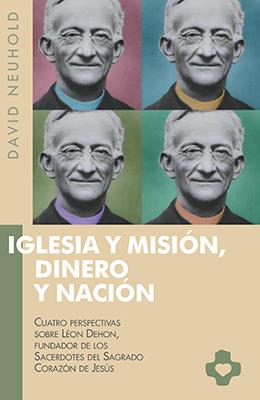 Libro: Iglesia y misión, dinero y nación