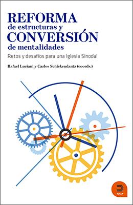Libro: Reforma de estructuras y conversión de mentalidades