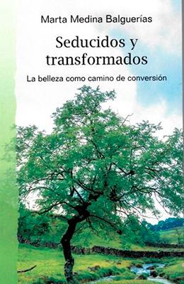 Libros: Seducidos y transformados