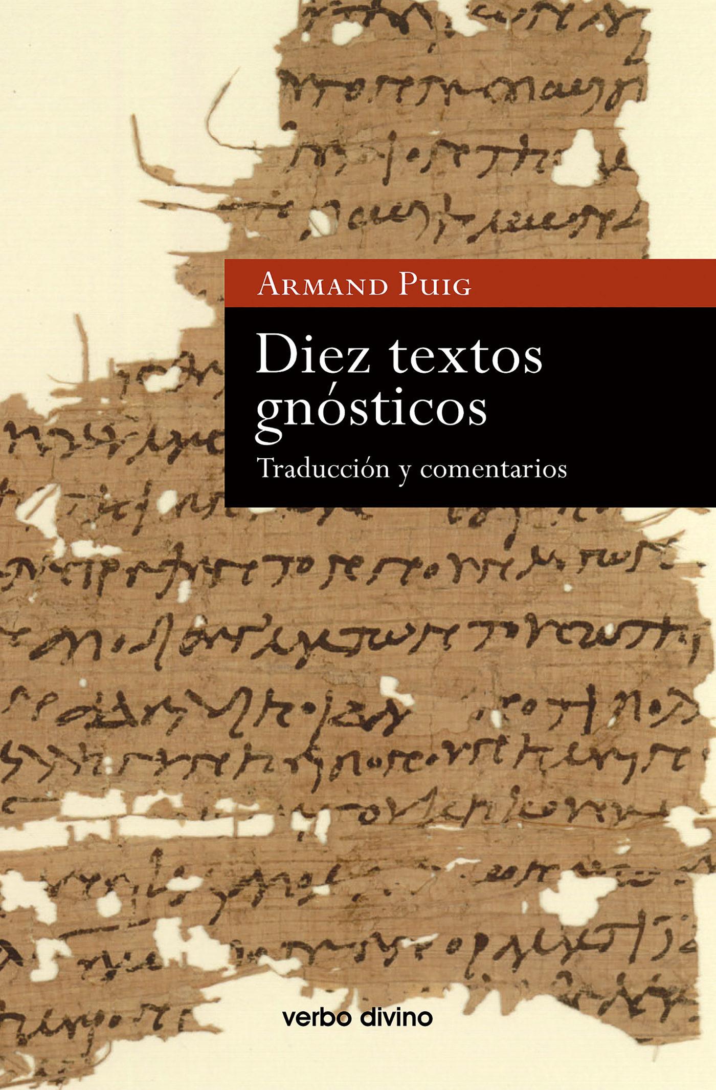 Diez textos gnósticos. Traducción y comentarios