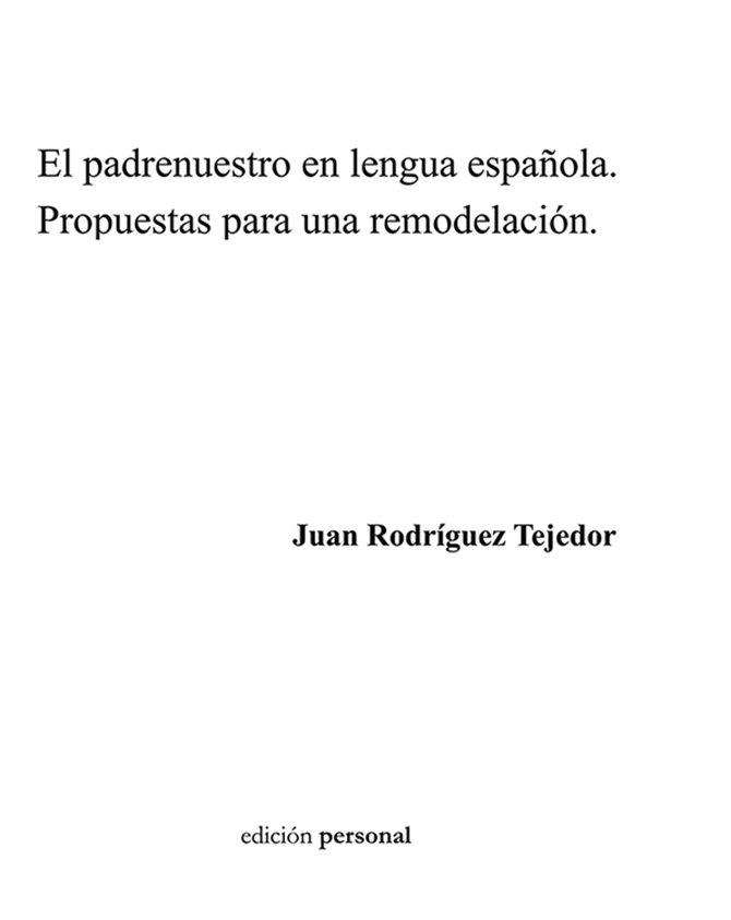 El Padrenuestro en lengua española. Propuestas para una remodelación