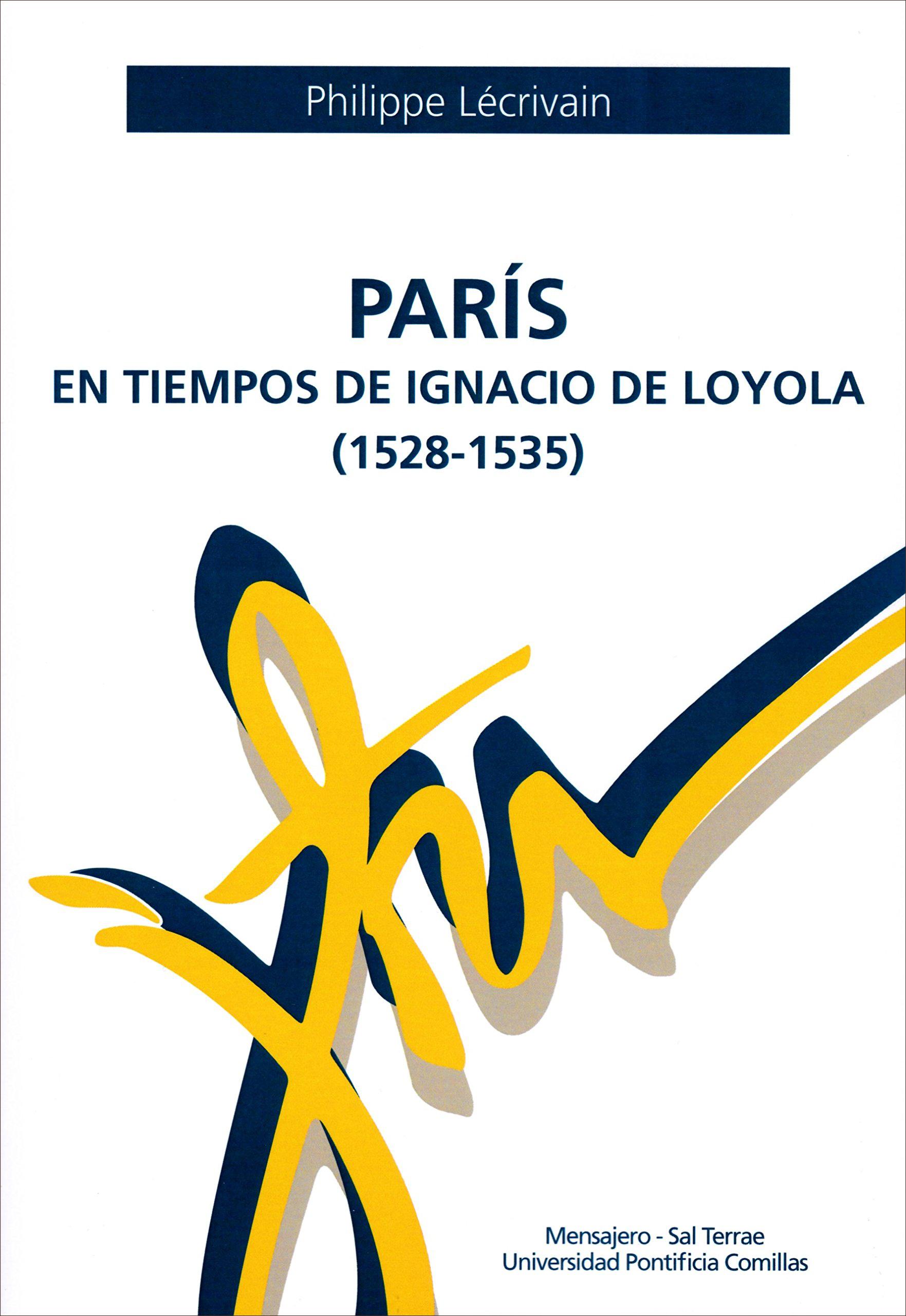 París en tiempos de Ignacio de Loyola (1528-1535)