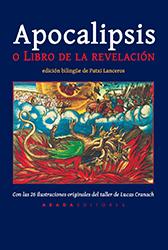 Libro: Apocalipsis o Libro de la revelación. Con 26 ilustraciones originales del taller de Lucas Cranach