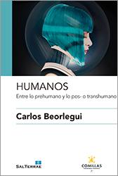 Libro. Beorlegui. Humanos. Entre lo prehumano y lo pos- o transhumano