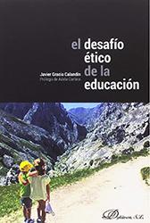Libro. Gracia Calandín. El desafío ético de la educación