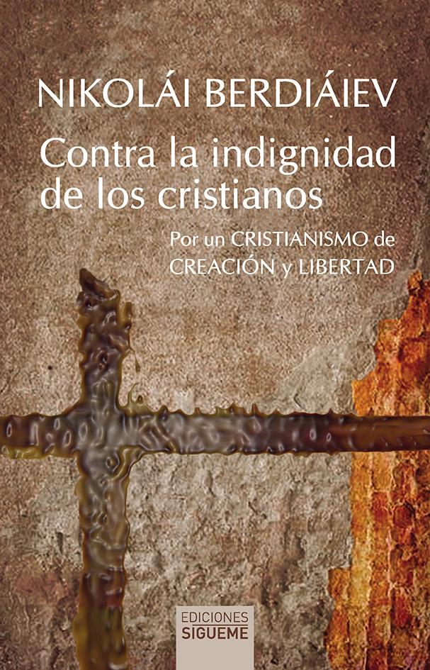 Libro: Contra la indignidad de los cristianos