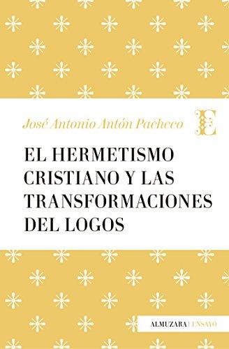 Libro: El Hermetismo Cristiano y las transformaciones del Logos