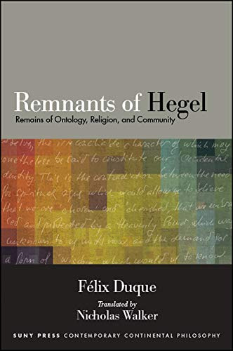 Libro: Remnants of Hegel. Remains of Ontology, Religion, and Community